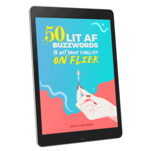 50 Lit AF buzzwords English